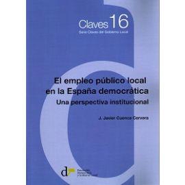 Empleo Público Local en la España Democrática. Una Perspectiva Institucional
