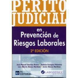 Perito Judicial en Prevención de Riesgos Laborales 2ª Ed.