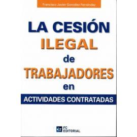 Cesión Ilegal de Trabajadores en Actividades Contratadas