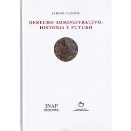 Derecho Administrativo: Historia y Futuro