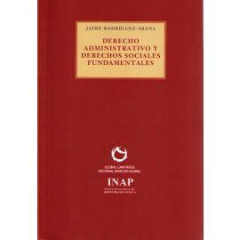 Derecho Administrativo y Derechos Sociales Fundamentales