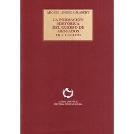 Formación Histórica del Cuerpo de Abogados del Estado
