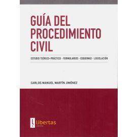 Guía del Procedimiento Civil.                                                                        Estudio Teórico-Práctico - Formularios - Esquemas - Legislación