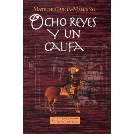 Ocho Reyes y un Califa
