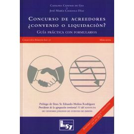 Concurso de Acreedores ¿Convenio o Liquidación?                                                      Guía Práctica con Formularios