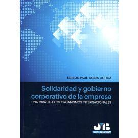 Solidaridad y Gobierno Corporativo de la Empresa Una Mirada a los Organismos Internacionales