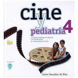 Cine y Pediatría, 4 Una Oportunidad para la Docencia y la Humanización en Nuestra Práctica Clínica