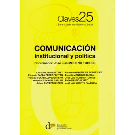 Comunicación. Institucional y Política. Serie Claves del Gobierno Local Nº 25