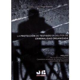 Protección de Testigos en Delitos de Criminalidad Organizada