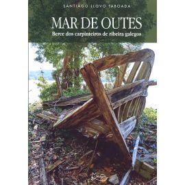 Mar de Outes. Berce dos Carpinteiros de Ribeira Galegos