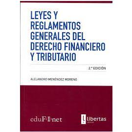 Leyes y Reglamentos Generales del Derecho Financiero y                                               Tributario 2017