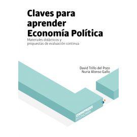 Claves parra aprender economía política. Materiales didácticos y propuestas de evaluAción continua