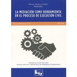 Mediación como Herramienta en el Proceso de Ejecución Civil
