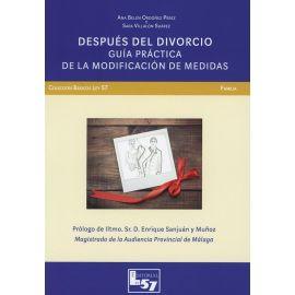 Después del Divorcio. Guía Práctica de la Modificación de Medidas.