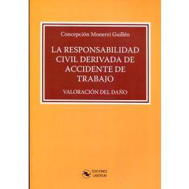 Responsabilidad Civil Derivada de Accidente de Trabajo 2018                                          Valoración del Daño
