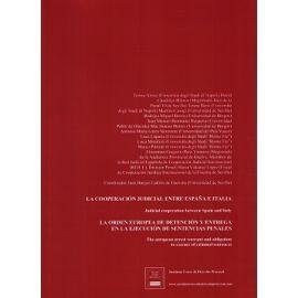Cooperación Judicial entre España e Italia. La Orden Europea de Detención y Entrega en la Ejecución de Sentencias Penales