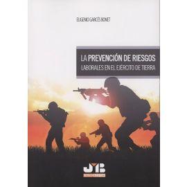 Prevención de Riesgos Laborales en el Ejército de Tierra