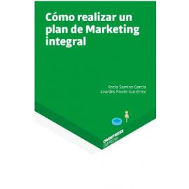 Cómo realizar un plan de marketing integral
