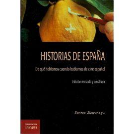 Historias de España. De qué hablamos cuando hablamos de cine español