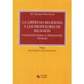 La Libertad Religiosa y los Profesores de Religión. Un Estudio desde el Derecho del Trabajo