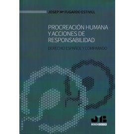 Procreación Humana y Acciones de Responsabilidad Derecho Español y Comparado