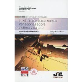 Víctima en sus Espejos. Variaciones sobre Víctima y Cultura