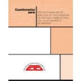 Cuestionario para Técnico Auxiliar de Biblioteca y Ayudante/a de Archivo y Biblioteca del Ayuntamiento de Madrid