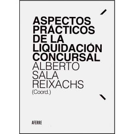 Aspectos Prácticos de la Liquidación Concursal