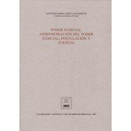 Poder judicial, administración del poder judicial, postulación y justicia