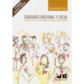 Sabiduría Emocional y Social 2019.                                                                   Protocolo de Intervención Social Mediante la Inteligencia Emocional (PISIEM)