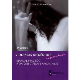 Violencia de Genero. Manual Práctico para detectarla y afrontarla.