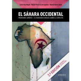Sáhara occidental. Prontuario jurídico-15 enunciados básicos sobre el conflicto