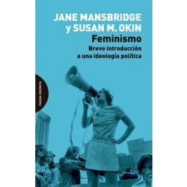 Feminismo. Breve introducción a una ideología política