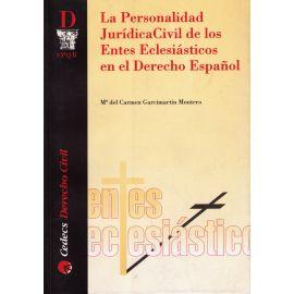 Personalidad Jurídica Civil de los Entes Eclesiásticos en el Derecho Español