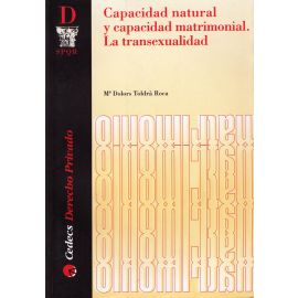 Capacidad Natural y Capacidad Matrimonial. La Transexualidad