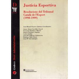 Justicia Esportiva. Resolucions del Tribunal Català de L'Esport (1998-1999)