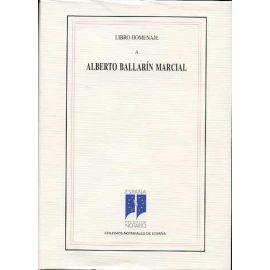 Libro Homenaje a Alberto Ballarín Marcial.