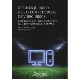 Régimen Jurídico de las Competiciones de Videojuegos La Necesidad de un Marco Jurídico para los Videojuegos en España