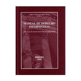 Manual de Derecho Informático. Incluye un diccionario básico de microinformática