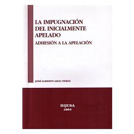 Impugnación del Inicialmente Apelado Adhesión a la Apelación