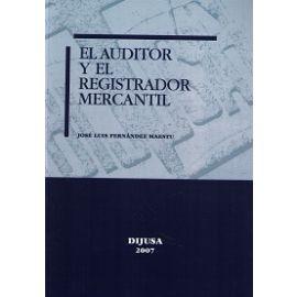 Auditor y el Registrador Mercantil