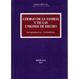 Código de la Familia y de las Uniones de Hecho Jurisprudencia y Formularios