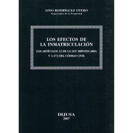 Efectos de la Inmatriculación. Los Artículos 32 de la Ley Hipotecaria y 1.473 del Código Civil