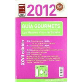 Guía de Vinos Gourmet 2012