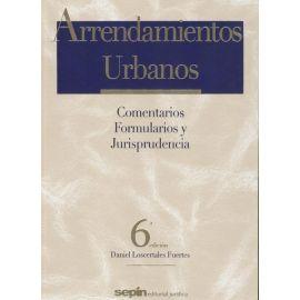 Arrendamientos Urbanos. Comentarios Formularios y Jurisprudencia