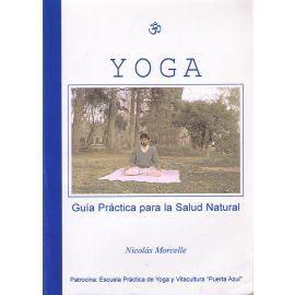 Yoga. Guía Práctica para la Salud Natural
