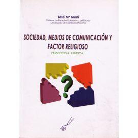 Sociedad, medios de comunicación y Factor Religioso Perspectiva Jurídica