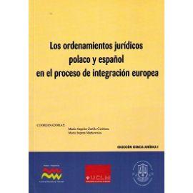 Ordenamientos Jurídicos Polaco y Español en el Proceso de Integración Europea