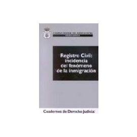 Registro Civil: Incidencia del Fenómeno de la Inmigración.