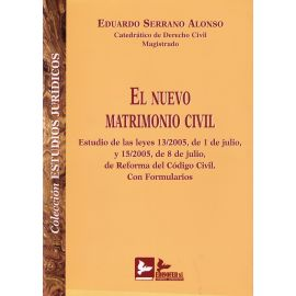 Nuevo Matrimonio Civil Estudio de las Leyes 13/2005, de 1/07/05 y 15/2005, 8/07/05.